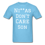 Don't Care  T-Shirt - aquatic blue