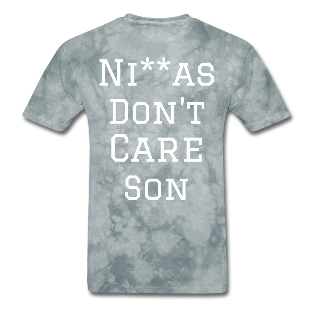 Don't Care  T-Shirt - grey tie dye