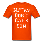 Don't Care  T-Shirt - orange