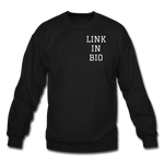 Link In Bio Crewneck Sweatshirt - black