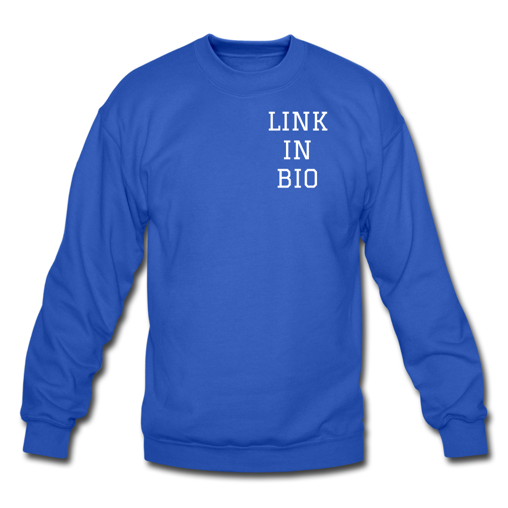 Link In Bio Crewneck Sweatshirt - royal blue