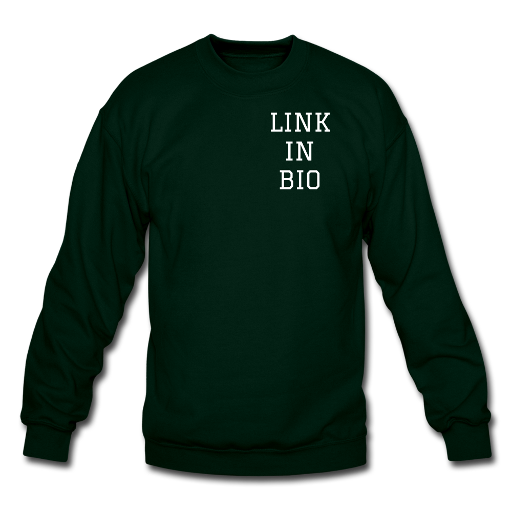 Link In Bio Crewneck Sweatshirt - forest green