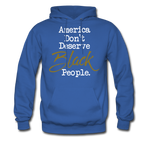 America Don't Hoodie - royal blue