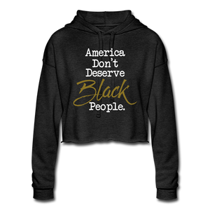 America Don't Cropped Hoodie - deep heather
