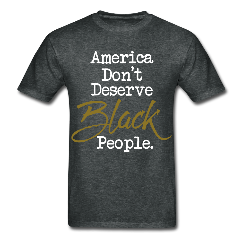 America Don't Cotton Adult T-Shirt - deep heather