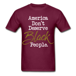 America Don't Cotton Adult T-Shirt - burgundy