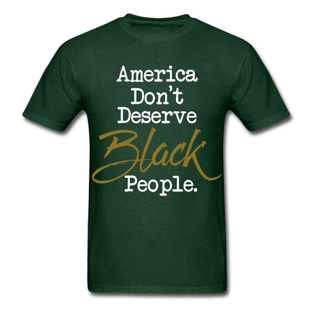 America Don't Cotton Adult T-Shirt - forest green