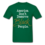 America Don't Cotton Adult T-Shirt - bottlegreen