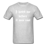 Hate Me Classic T-Shirt - heather gray