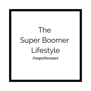 The Super Boomer Lifestyle