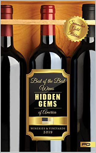 Hidden Gems of America: Wineries & Vineyards 2019