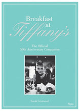 Load image into Gallery viewer, Breakfast at Tiffany's: The Official 50th Anniversary Companion
