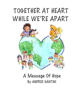 Together at Heart While We're Apart: A Message of Hope
