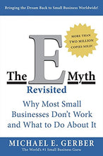 Load image into Gallery viewer, The E-Myth Revisited: Why Most Small Businesses Don't Work and What to Do About It