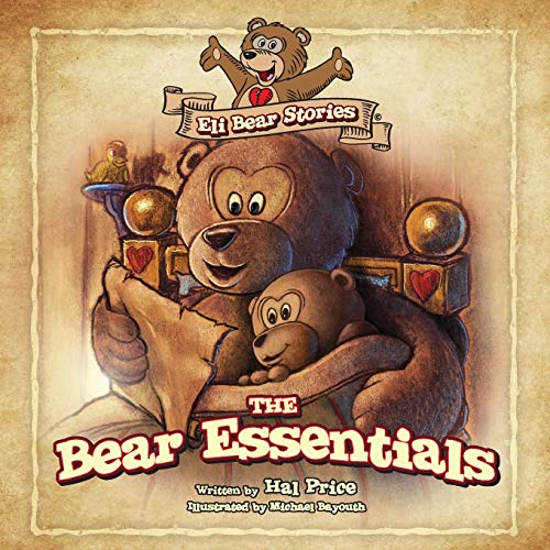 The Bear Essentials (Eli Bear Stories)