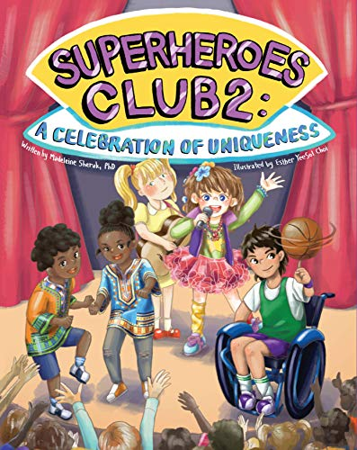 Superheroes Club 2: A Celebration of Uniqueness