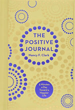 Load image into Gallery viewer, The Positive Journal: 5 Minutes a Day Toward a Happier Life