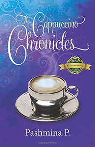 The Cappuccino Chronicles (Volume 1)