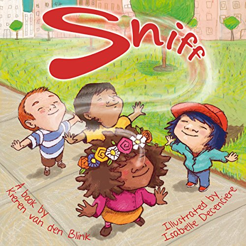 Sniff: Our Five-Book Sense Series, Book 1