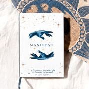 Manifest | An Illustrated and Handwritten Guide to Discovering Your Own Magic | Annie Tarasova