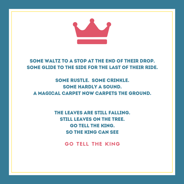 Go Tell The King