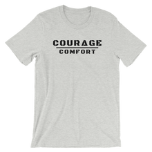 Load image into Gallery viewer, Courage Over Comfort - T-Shirt