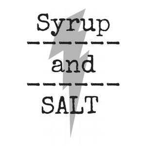 syrup and salt