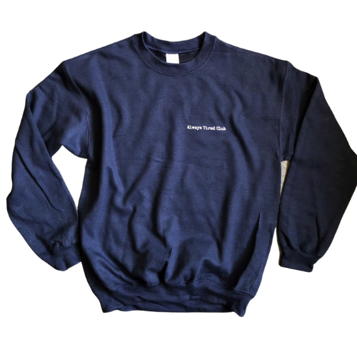 Always Tired Club Sweatshirt (Navy)