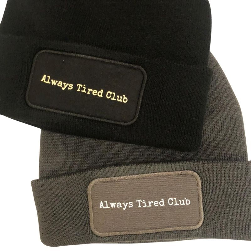 Always Tired Club Beanie (Dark Grey or Black)