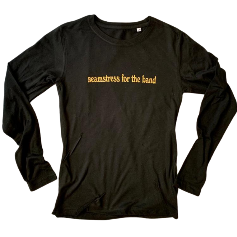 'Seamstress For the Band' Long-Sleeved Tee