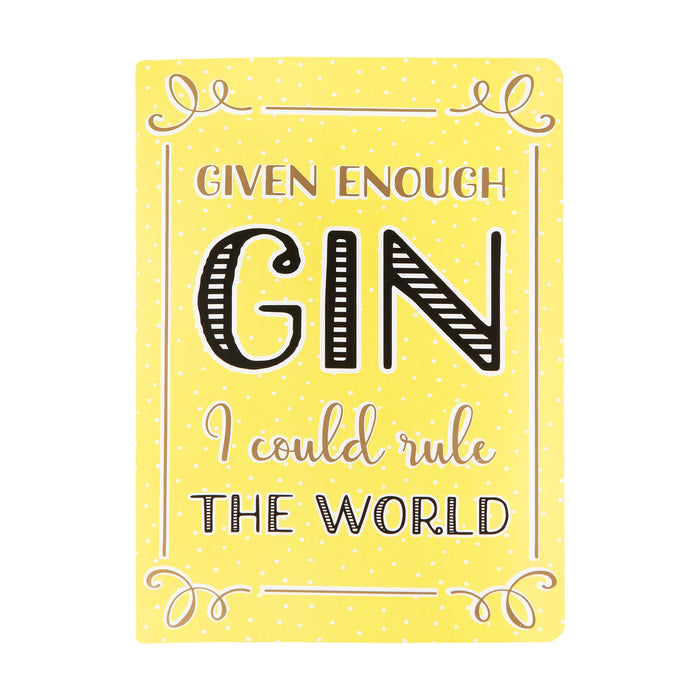 Gin Time Rule the World A5 Notebook
