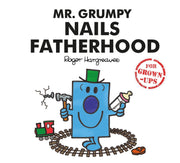 Mr Men: Mr Grumpy Nails Fatherhood