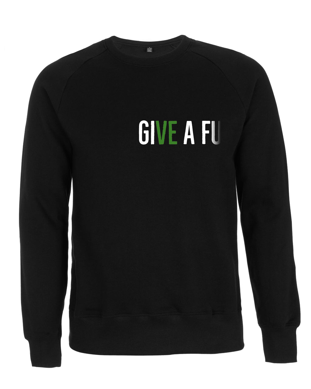 GIVE A FU Original Unisex Organic Cotton Sweatshirt