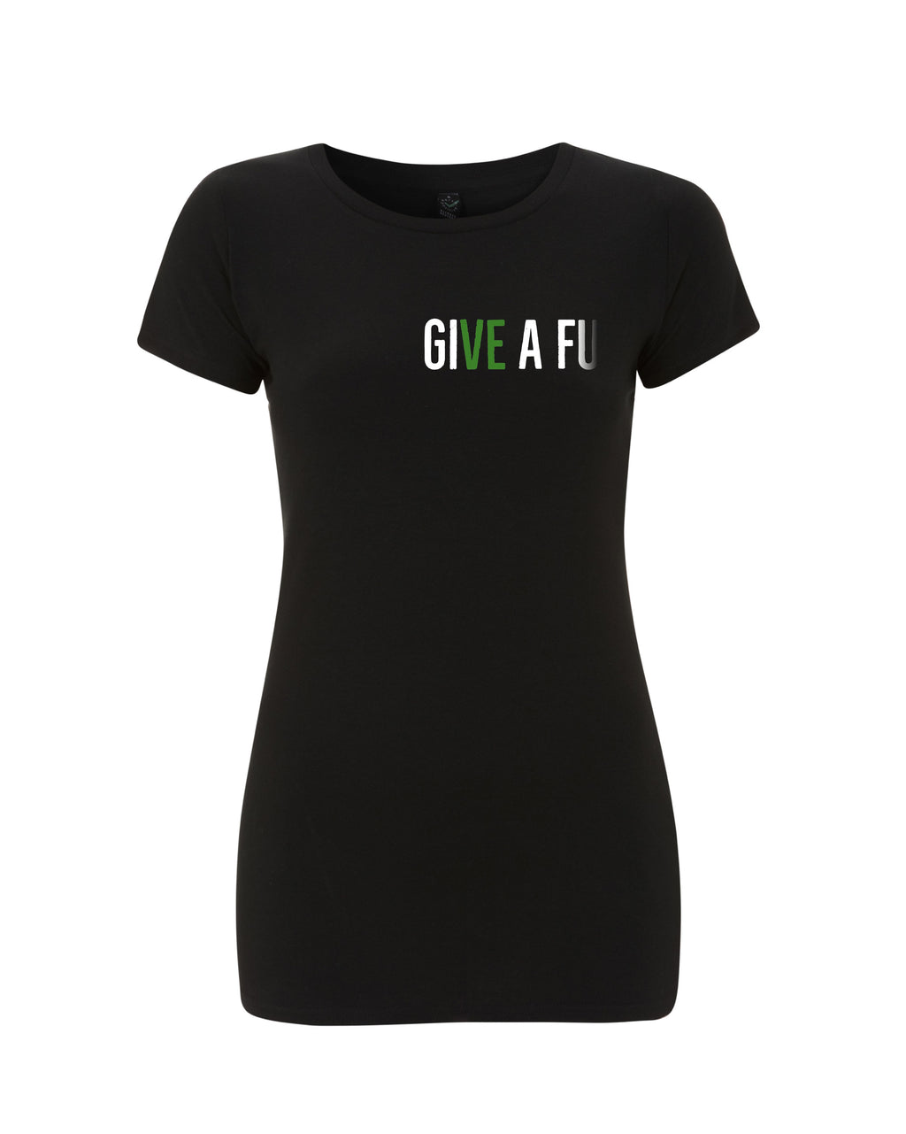 GIVE A FU Original Women's Slim Fit Organic Cotton T-shirt