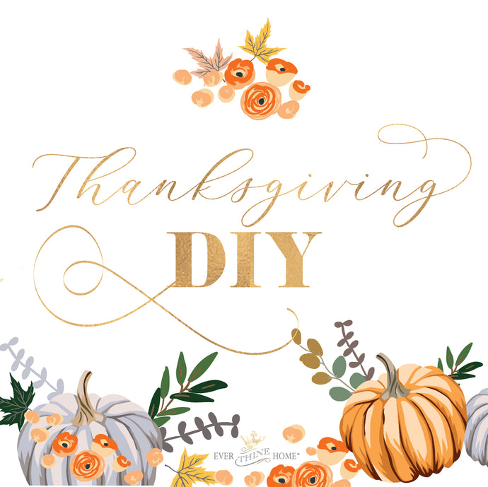Thanksgiving DIY Ideas