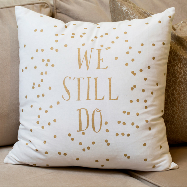 We Still Do Polka Dot Decorative Pillow