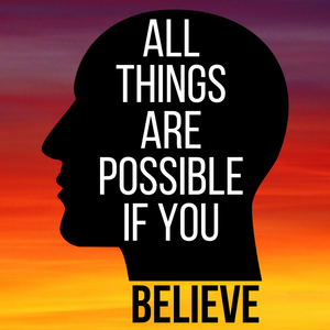 All Things Are Possible If You Believe Acrylic Magnet