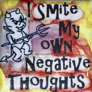 I Smite My Own Negative Thoughts Magnet