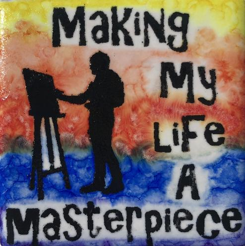 Making My Life A Masterpiece Magnet