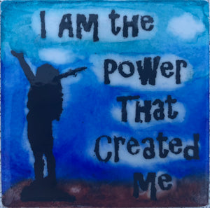I Am The Power That Created Me Magnet