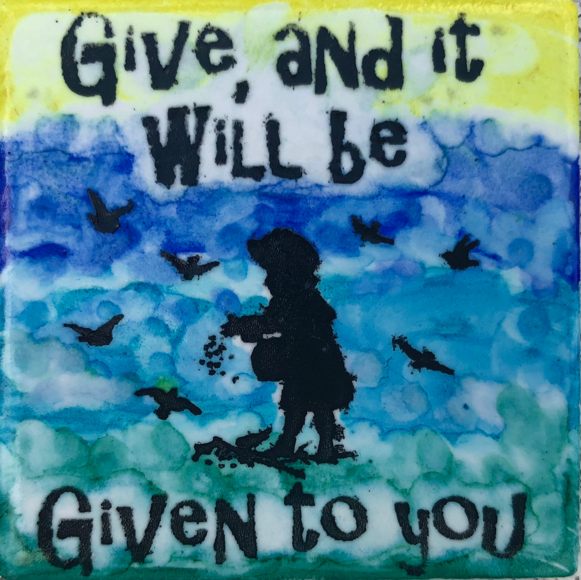 Give And It Will Be Given Magnet