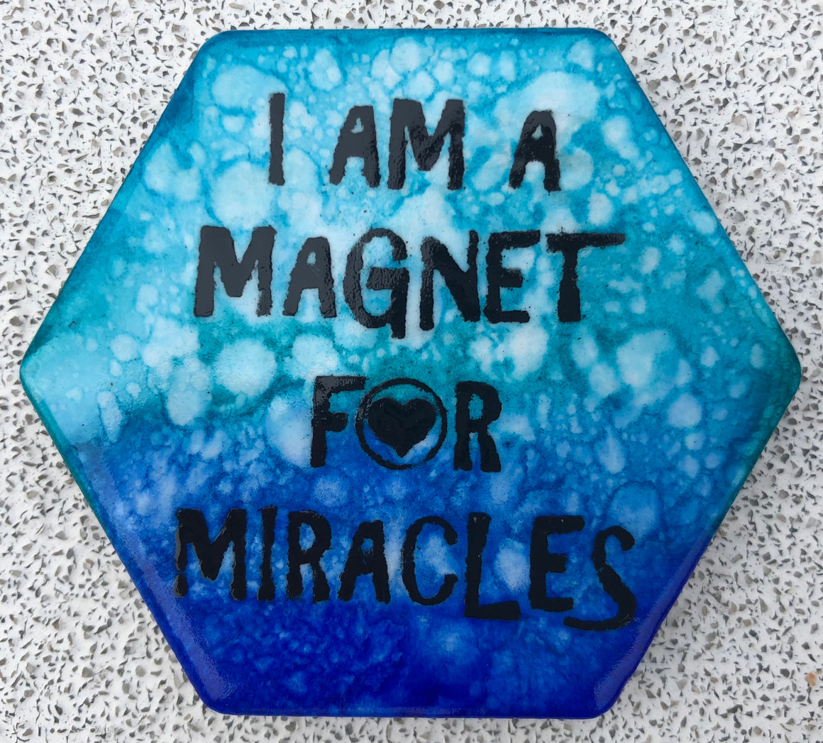 I Am A Magnet For Miracles Magnet