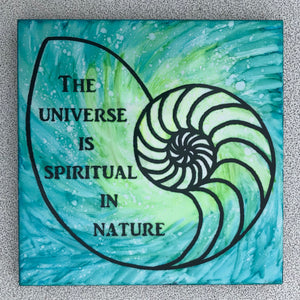 The Universe is Spiritual in Nature Ceramic Art Tile