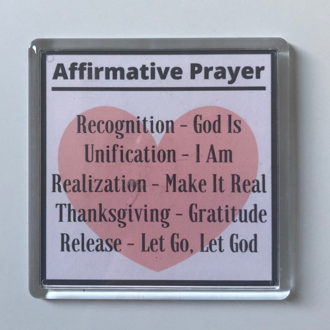 Affirmative Prayer Heart Acrylic Magnet