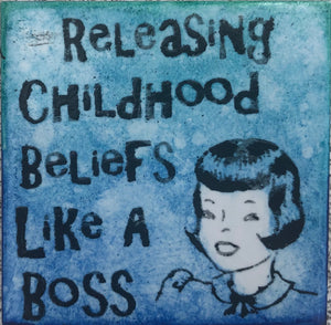 Releasing Childhood Beliefs Like A Boss Magnet