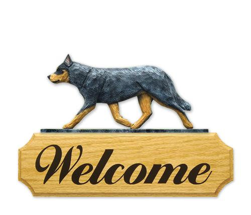 Australian Cattle Dog DIG Welcome Sign