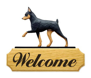 Miniature Pinscher DIG Welcome Sign