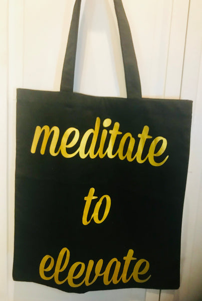 Meditate To Elevate Tote