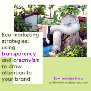 Eco-marketing for sustainable fashion: using transparency and creativism to draw attention to your brand