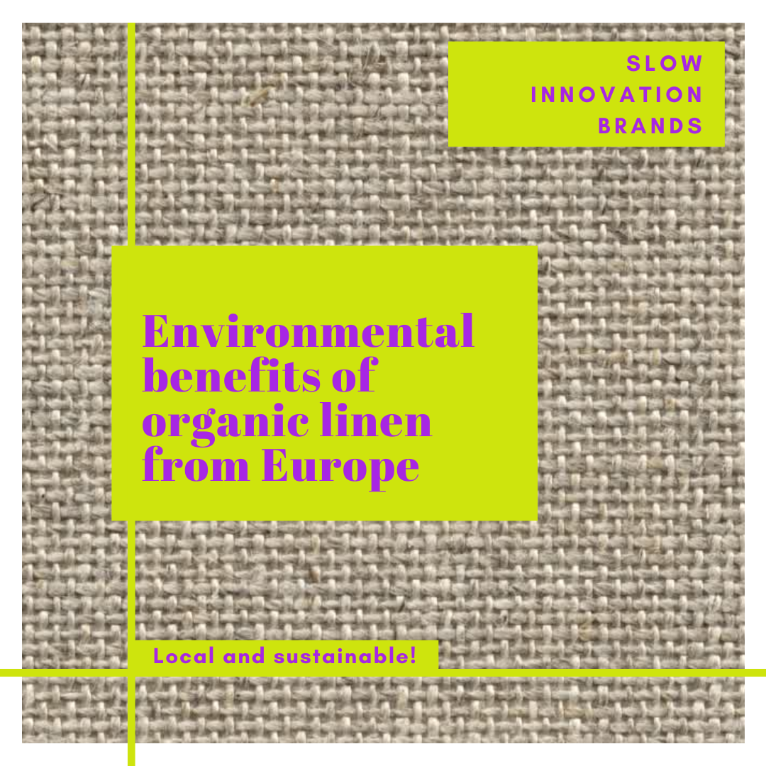 Environmental benefits of organic linen from Europe